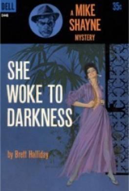 Она проснулась в темноте